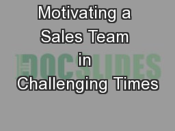 Motivating a Sales Team in Challenging Times