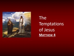 The Temptations of Jesus PowerPoint PPT Presentation
