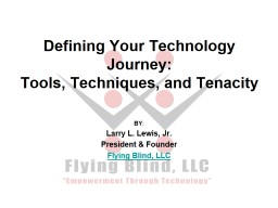 Defining Your Technology Journey: PowerPoint PPT Presentation
