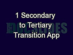 1 Secondary to Tertiary Transition App