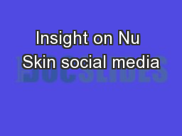 Insight on Nu Skin social media