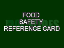 FOOD SAFETY REFERENCE CARD