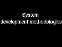 System development methodologies