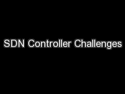 SDN Controller Challenges