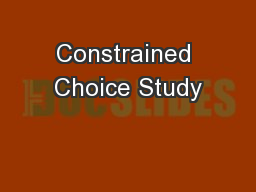 Constrained Choice Study