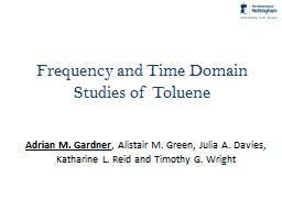Frequency and Time Domain Studies of Toluene