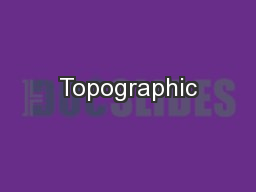 Topographic PowerPoint PPT Presentation