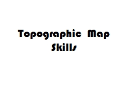 Topographic Map Skills PowerPoint PPT Presentation