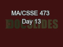 MA/CSSE 473 Day 13