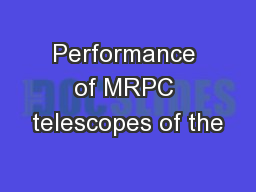 Performance of MRPC telescopes of the