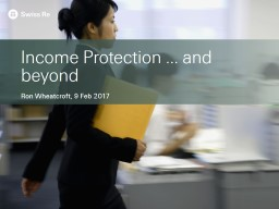 Income Protection ... and beyond PowerPoint PPT Presentation