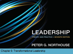 Chapter 8: Transformational Leadership