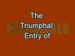 The Triumphal Entry of