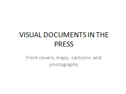 VISUAL DOCUMENTS IN THE PRESS