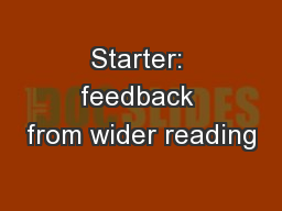 Starter: feedback from wider reading