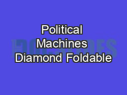 Political Machines Diamond Foldable