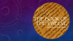 The Book of the Twelve PowerPoint PPT Presentation