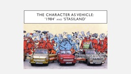 The CHARACTER AS VEHICLE: PowerPoint PPT Presentation