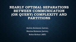 Nearly optimal separations between Communication      (or q