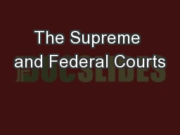 The Supreme and Federal Courts