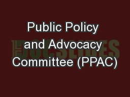 Public Policy and Advocacy Committee (PPAC)