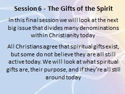 Session 6 - The Gifts of the Spirit