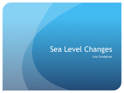 Sea Level Changes PowerPoint PPT Presentation