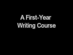 A First-Year Writing Course