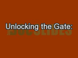 Unlocking the Gate:
