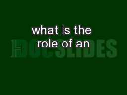 what is the role of an