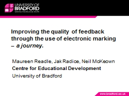 Improving the quality of feedback through the use of electr