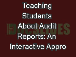 Teaching Students About Audit Reports: An Interactive Appro