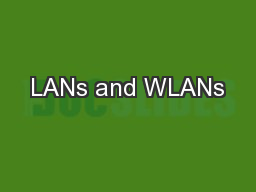 LANs and WLANs