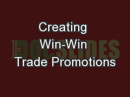Creating Win-Win Trade Promotions