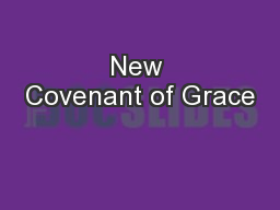 New Covenant of Grace