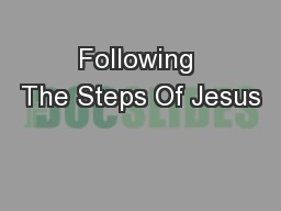 Following The Steps Of Jesus