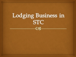 Lodging Business in STC