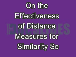 On the Effectiveness of Distance Measures for Similarity Se