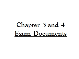 Chapter 3 and 4 Exam Documents