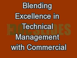 Blending Excellence in Technical Management with Commercial