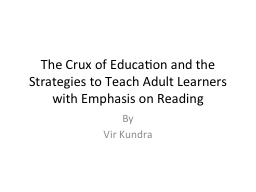 The Crux of Education and the Strategies to Teach Adult Lea PowerPoint PPT Presentation