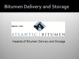 Bitumen Delivery and Storage