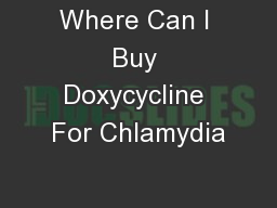 Where Can I Buy Doxycycline For Chlamydia