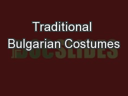 Traditional Bulgarian Costumes