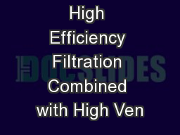 Impact of High Efficiency Filtration Combined with High Ven