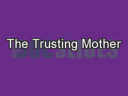The Trusting Mother