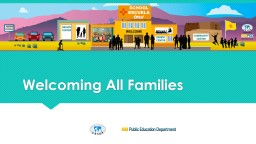 Welcoming All Families Into PowerPoint PPT Presentation