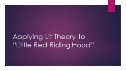 """Applying Lit Theory to """"Little Red Riding Hood"""""""