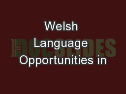 Welsh Language Opportunities in