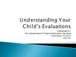 Understanding Your Child's Evaluations PowerPoint PPT Presentation